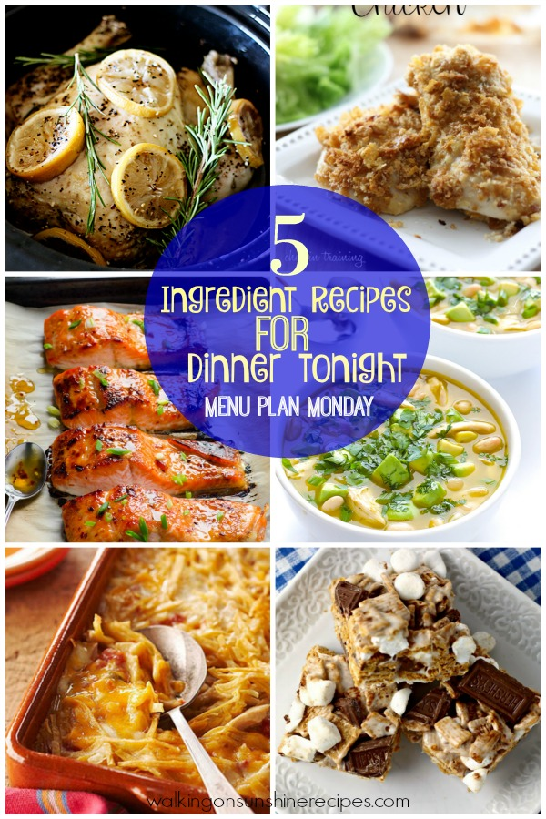 5 ingredient recipes for dinner tonight menu plan monday walking 5 ingredients or less is the theme for this weeks menu plan monday from walking on forumfinder Image collections