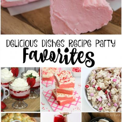 Delicious Dishes Recipe Party #6