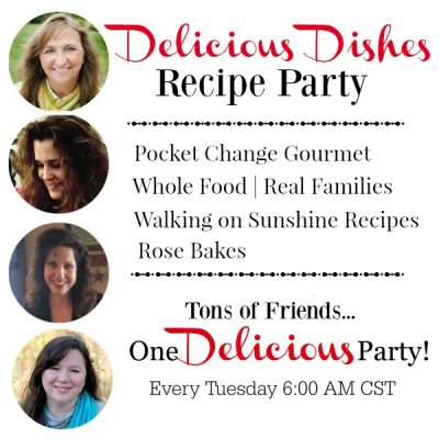 Delicious Dishes Recipe Party #13
