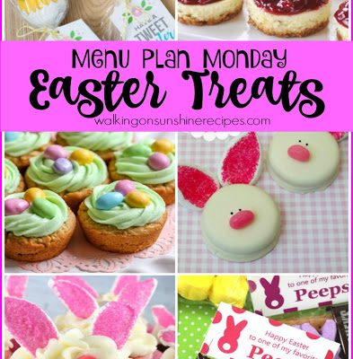 Weekly Menu Plan: Easter Treats