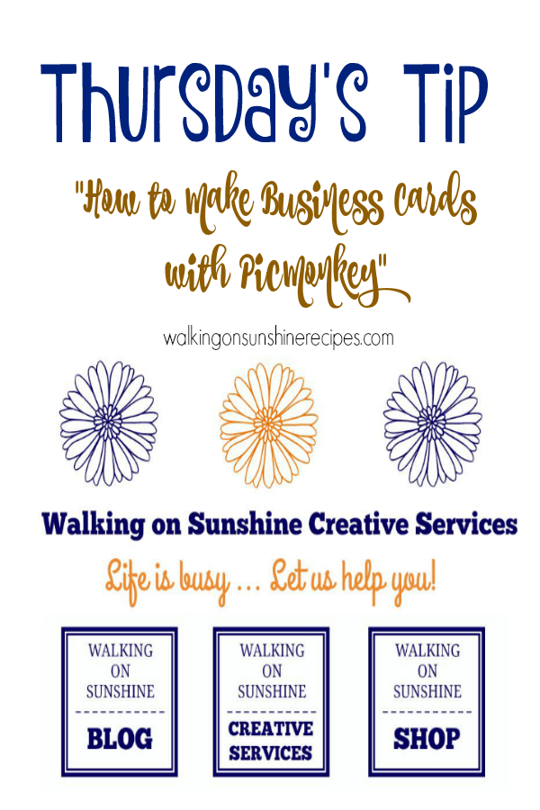 Create your own business cards with PicMoney is this week's Thursday's Tip from Walking on Sunshine Recipes.