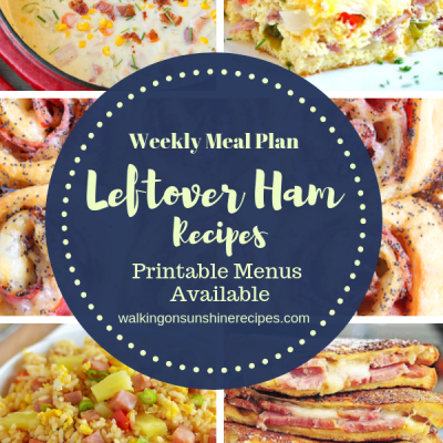 Weekly Meal Plan – Leftover Ham Recipes