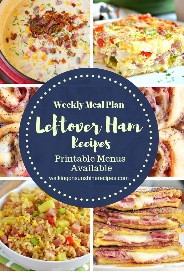Leftover Ham Recipes are featured as part of our Weekly Meal Plan with printable menus available for you to customize for your family's dinner.