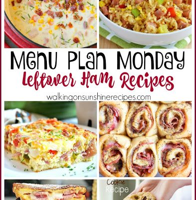 Weekly Menu Plan: Leftover Ham Recipes