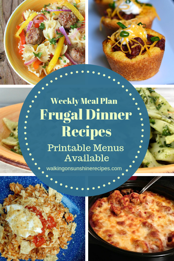 Frugal Dinner Recipes for when you're broke are featured with printable menus available for you to customize for your family's dinner.