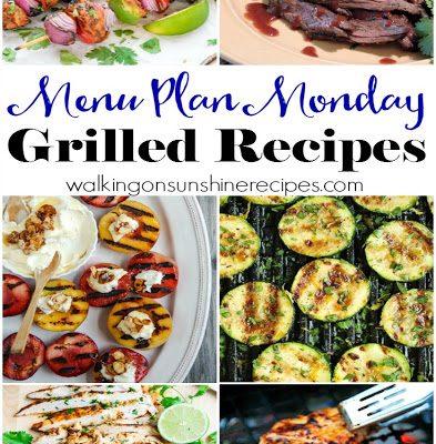 Grilled Recipes – Menu Plan Monday