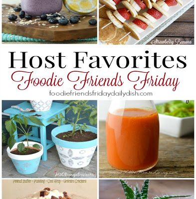 Foodie Friends Friday Linky Party #194