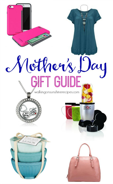 This week's Friday Favorites is all about Moms and the perfect gift guide for Mother's Day next month from Walking on Sunshine Recipes.