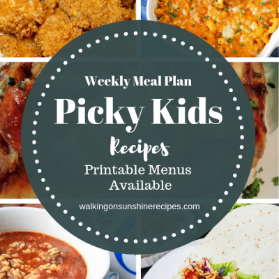 Weekly Meal Plan – Picky Eaters Recipes