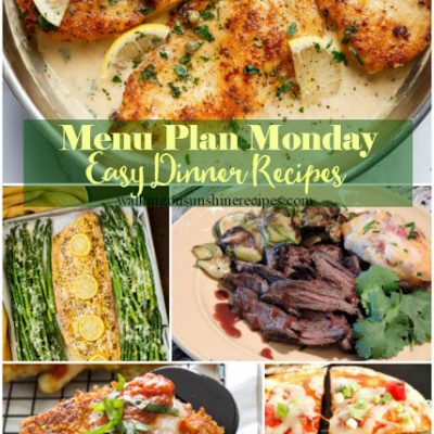5 Easy Dinner Recipes – Menu Plan Monday
