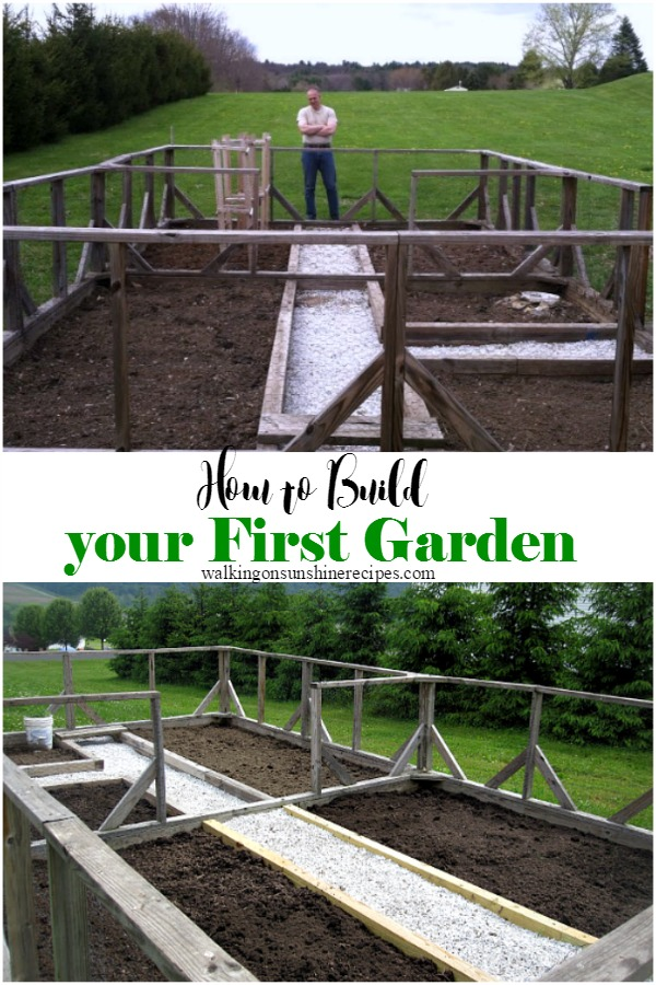 How to Build your First Garden from Walking on Sunshine Recipes.
