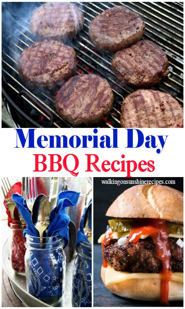 The perfect collection of grilled BBQ easy recipes for your Memorial Day celebration from Walking on Sunshine Recipes.