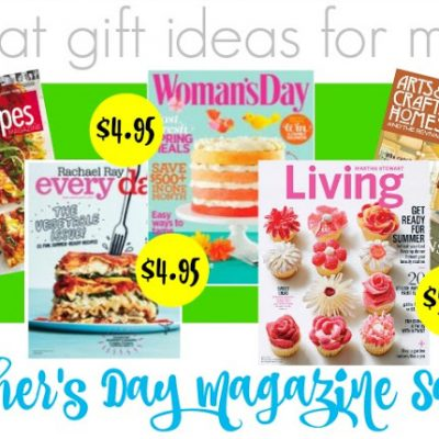 Magazines for Mom – Great Last Minute Gift Ideas for Moms
