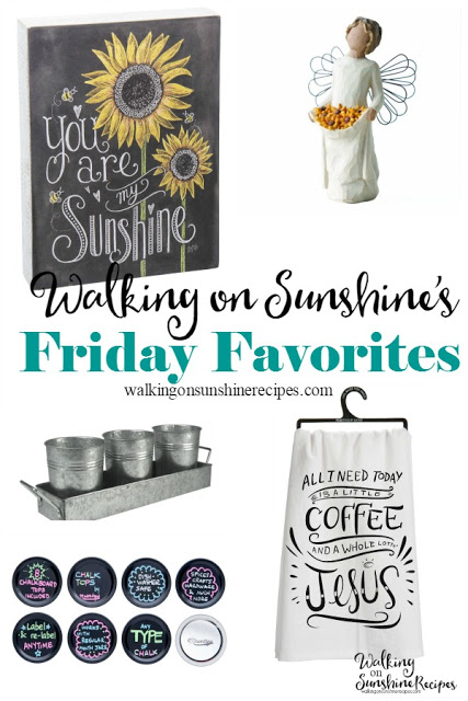 Here are my Friday Favorites from the week featured on Walking on Sunshine Recipes.
