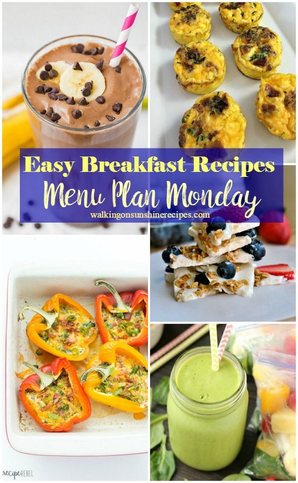 Easy Breakfast Recipes from Walking on Sunshine.