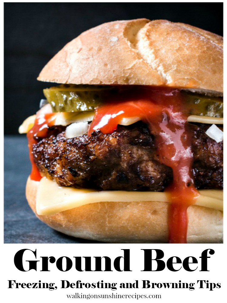 Freezing, ,Defrosting and Browning Ground Beef from Walking on Sunshine Recipes