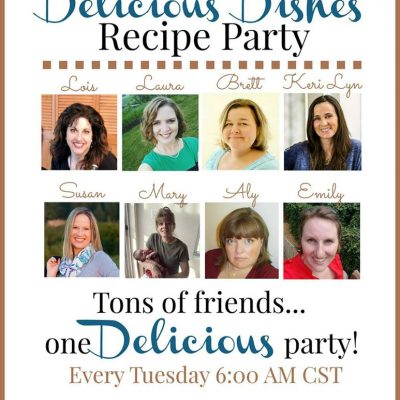 Delicious Dishes Recipe Party #27
