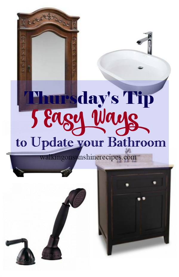 5 easy ways to update your bathroom is this week's Thursday's Tip from Walking on Sunshine Recipes.