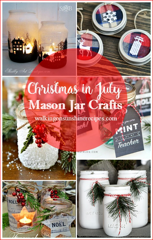 Celebrate Christmas in July with these fun Mason Jar Crafts from Walking on Sunshine Recipes