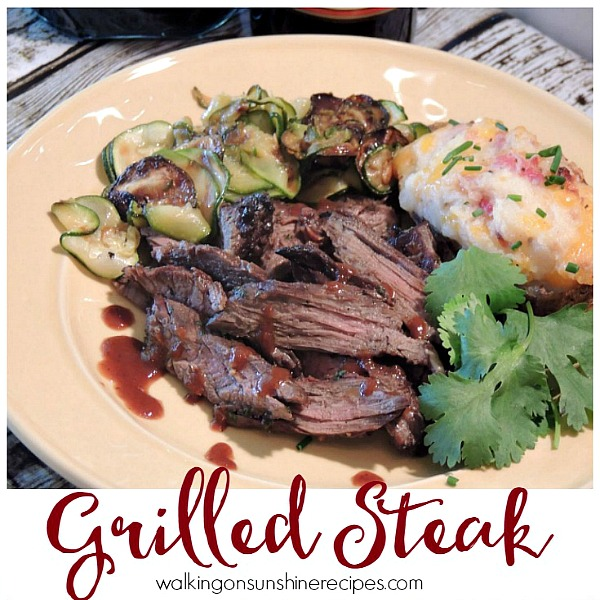 Grilled Steak from Walking on Sunshine Recipes
