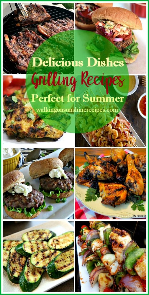 A great collection of grilling recipes perfect for summer featured on Walking on Sunshine Recipes.