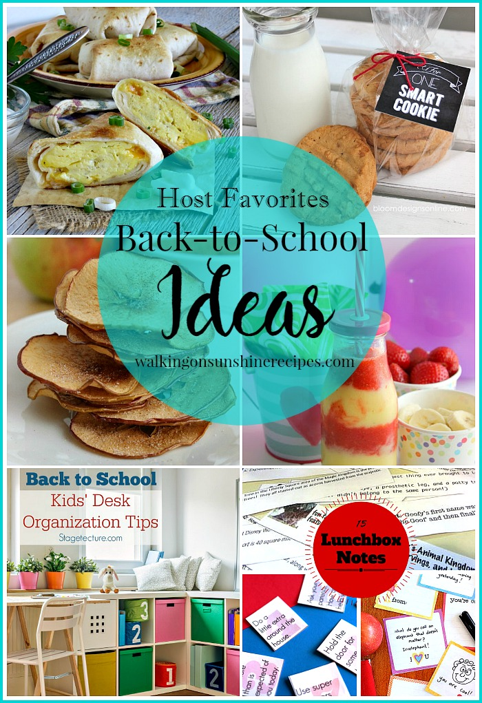 Back-to-School emphasis continues with these great ideas and our Foodie Friends Friday party featured on Walking on Sunshine Recipes.