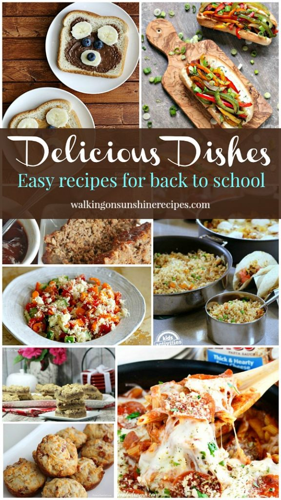 Delicious Dishes Recipe Party and easy recipes for back-to-school featured on Walking on Sunshine Recipes.
