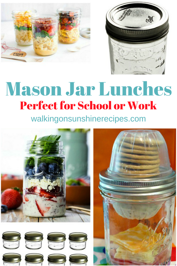 Mason jars used to pack school and work lunches.