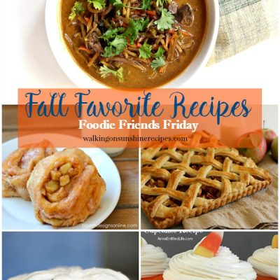 Fall Favorite Recipes with Foodie Friends Friday