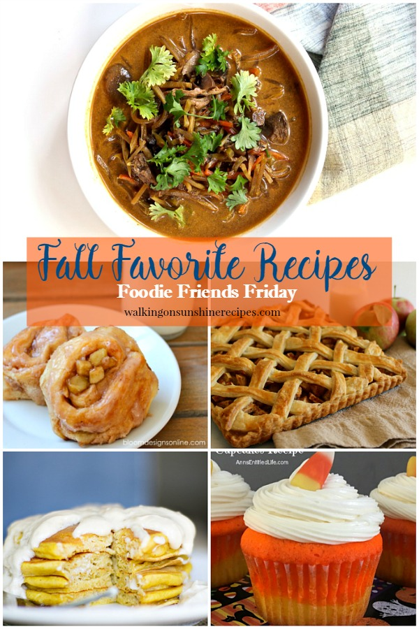 Fall Favorite Recipes featured on Walking on Sunshine Recipes.
