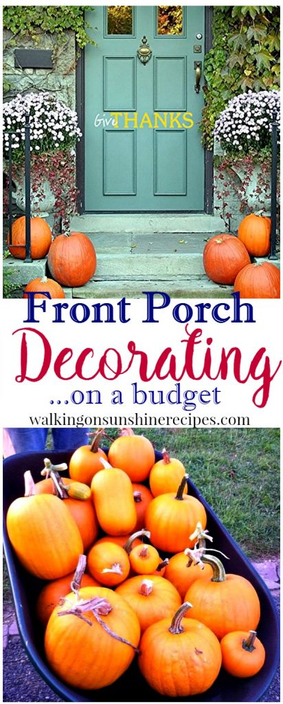 Front Porch Decorating on a Budget from Walking on Sunshine Recipes