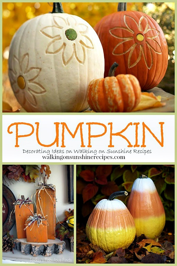 Decorating with Pumpkins from Walking on Sunshine Recipes.