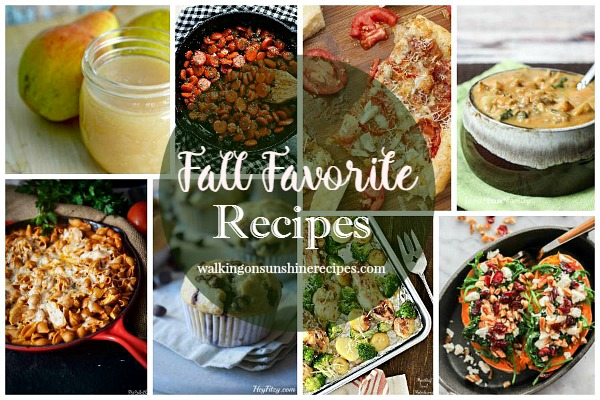 Fall Favorite Recipes with our Delicious Dishes Recipe Party featured on Walking on Sunshine this week.