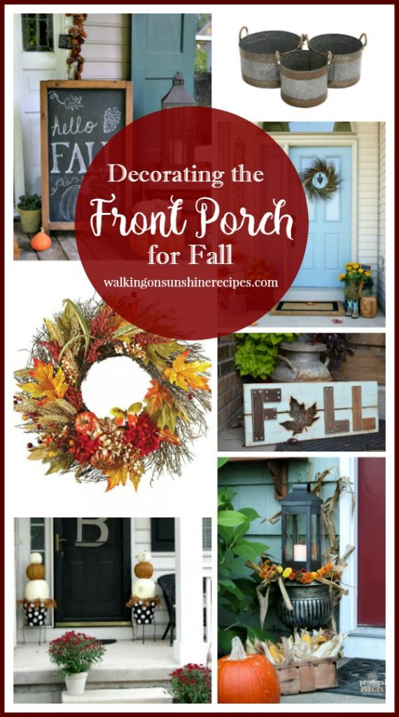 Easy ways to welcome your guests to your home by decorating your front porch from Walking on Sunshine Recipes.