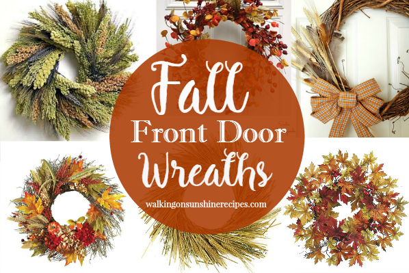 A beautiful assortment of wreaths to decorate your front door for Fall from Walking on Sunshine Recipes.