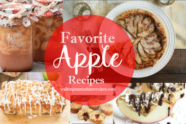 Favorite Apple Recipes featured on Walking on Sunshine Recipes