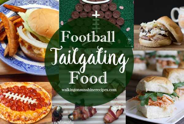 Football Tailgating Food from Walking on Sunshine Recipes