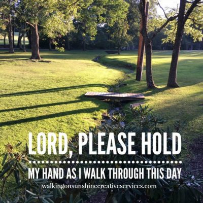 Psalms 73:23 – Lord, Hold My Hand