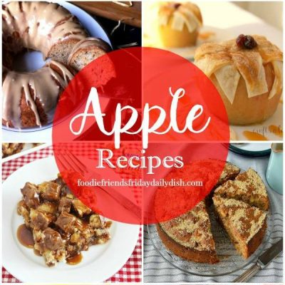 Apple Recipes with our Foodie Friends