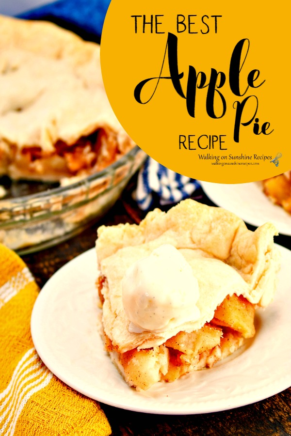 Apple Pie Recipe from Walking on Sunshine Recipes