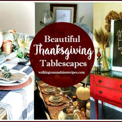 Thanksgiving:  Creating Beautiful Tablescapes with our Foodie Friends