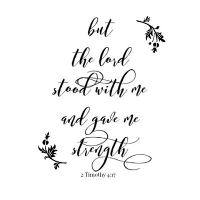 FREE Printable: But the Lord Stood with Me