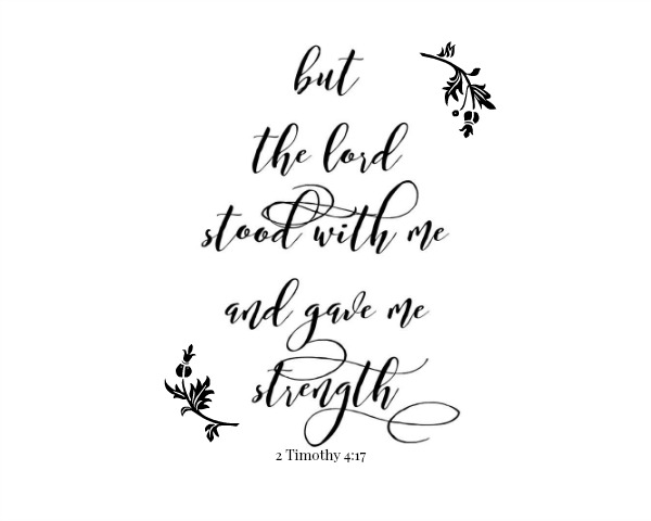 FREE Printable: But the Lord Stood with Me from Walking on Sunshine
