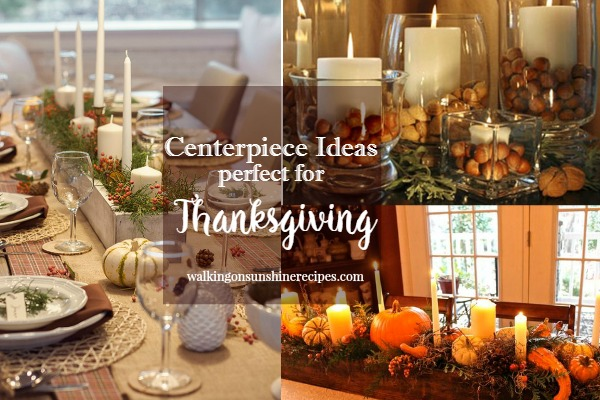 Easy And Simple Centerpiece Ideas For Thanksgiving From Walking On Sunshine  Recipes.