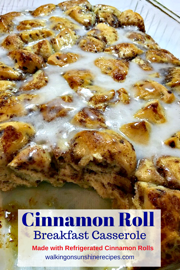 Easy delicious cinnamon roll breakfast casserole.