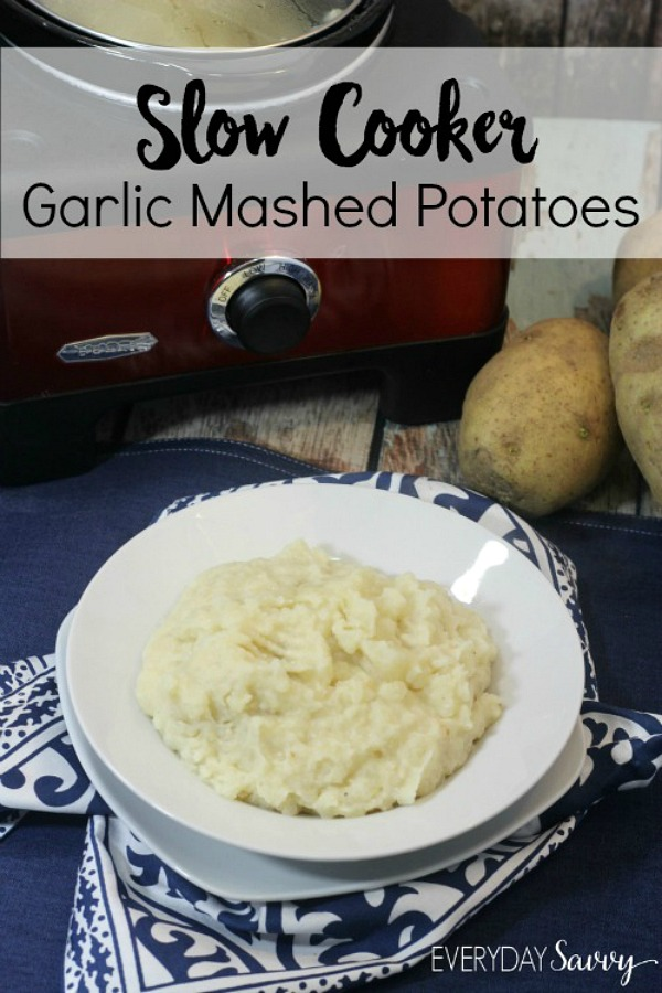 Easy Slow Cooker Garlic Mashed Potatoes from Everyday Savvy