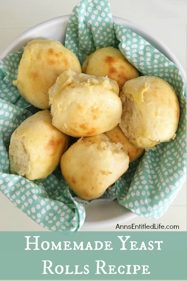 Homemade Yeast Rolls from Ann's Entitled Life