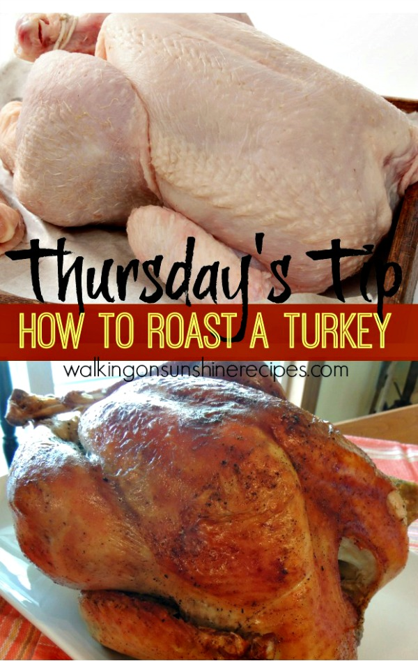 How to Roast a Turkey from Walking on Sunshine Recipes