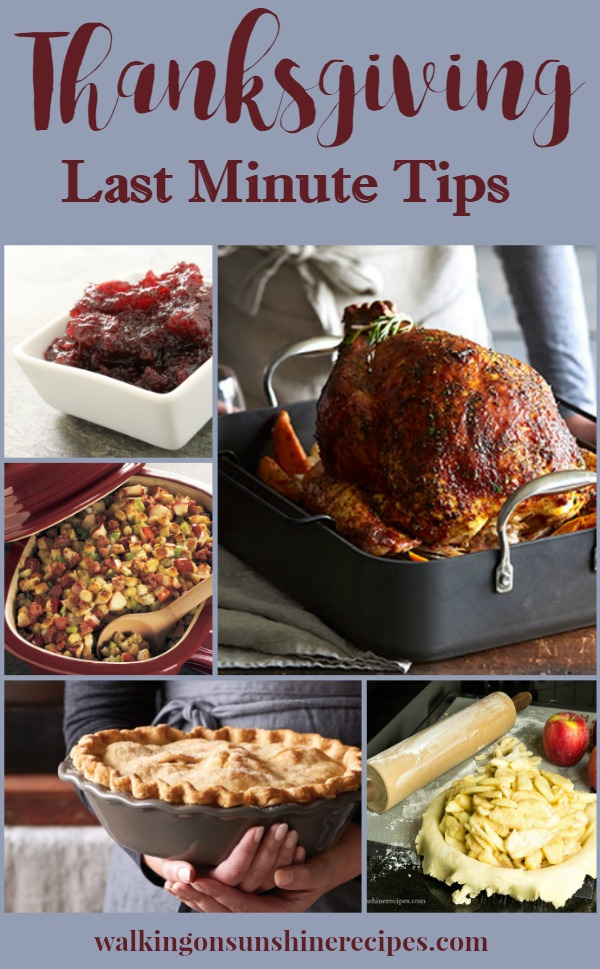Last Minute Thanksgiving Tips from Walking on Sunshine Recipes