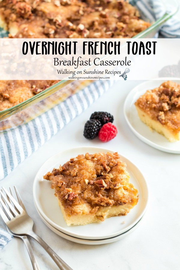 Overnight French Toast Breakfast Casserole served with mixed berries.